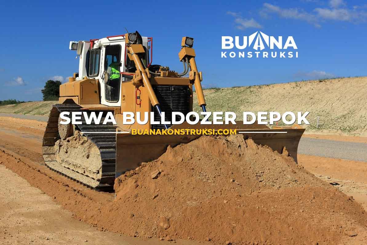 Harga Sewa Bulldozer Depok Layanan Jasa Rental Alat Berat Terlengkap