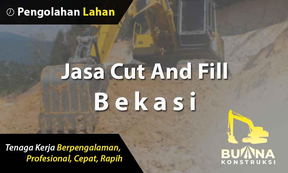 Jasa Cut And Fill Bekasi