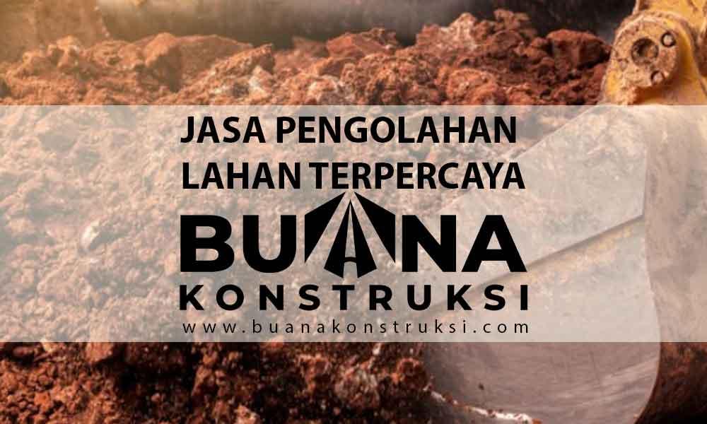 Kontraktor Pengolahan Tanah